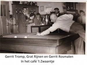 Gerrit Tromp, Grat Rijnen en Gerrit Rosmalen in het café 't Zwaantje